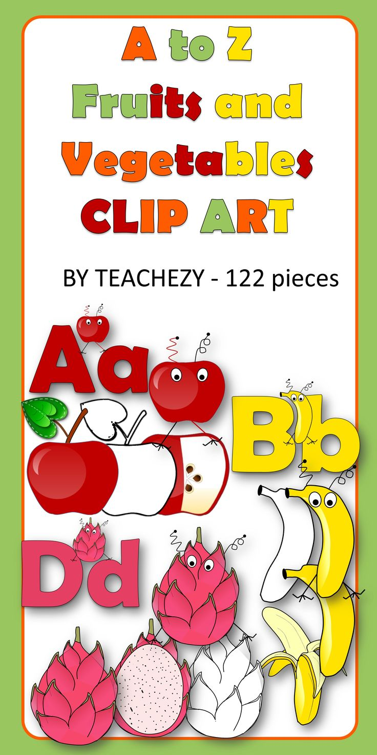 A to Z Fruits and Vegetables Clip Art Pack. This is a zip file of 122 pieces of clip art. The clip art includes: Fruit or vegetable monster A-Z; Fruit or vegetable colour; Fruit or vegetable b&w; Fruit or vegetable cut (in most cases but not all) and Fruit and Vegetable alphabet with uppercase, lowercase and monsters.