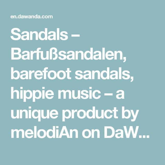 Sandals – Barfußsandalen, barefoot sandals, hippie music – a unique product by melodiAn on DaWanda