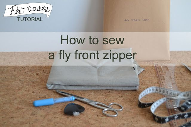 Port trousers: how to sew the fly front zipper |pauline alice - Sewing patterns, tutorials, handmade clothing & inspiration