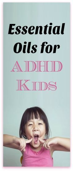 Essential Oils for ADHD Kids
