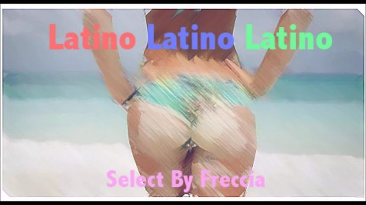 Dj Freccia - Latino latino latino