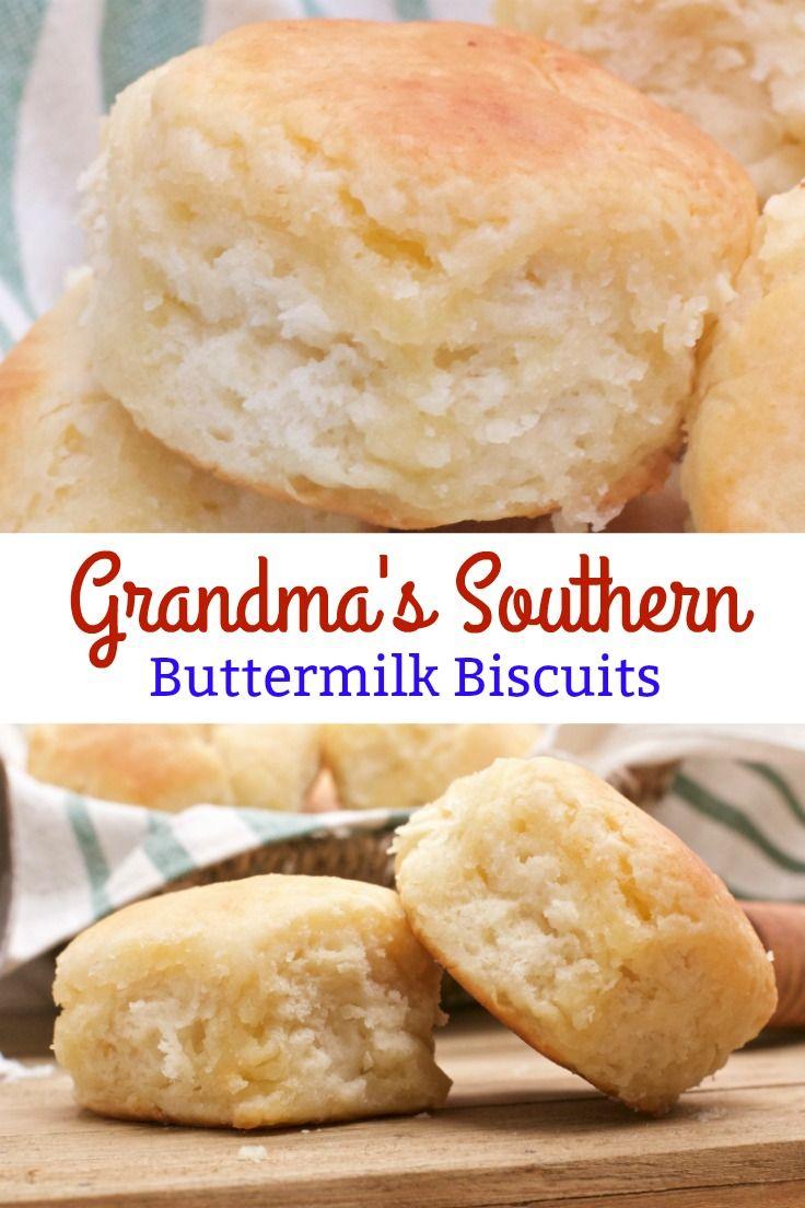 Grandma S Buttermilk Biscuits Recipe Homemade Biscuits Recipe Biscuit Recipe Southern Buttermilk Biscuits