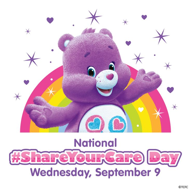 September 9, 2015 - NATIONAL SHARE YOUR CARE DAY - NATIONAL TEDDY BEAR DAY