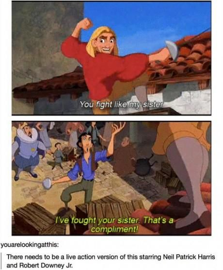 we need a live-action Road to El Dorado starring Neil Patrick Harris and Robert Downey Jr. < I.... yes. We need this.