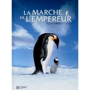 La Marche De L'Empereur by Luc Jacquet.