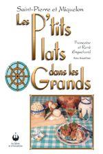 Saint-Pierre et Miquelon: Les P'tits Plats dans les Grands