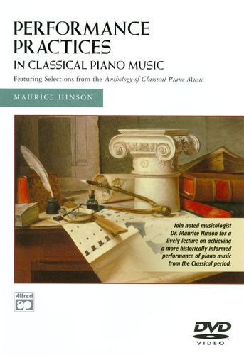Performance Practices in Classical Piano Music [DVD] [2003]