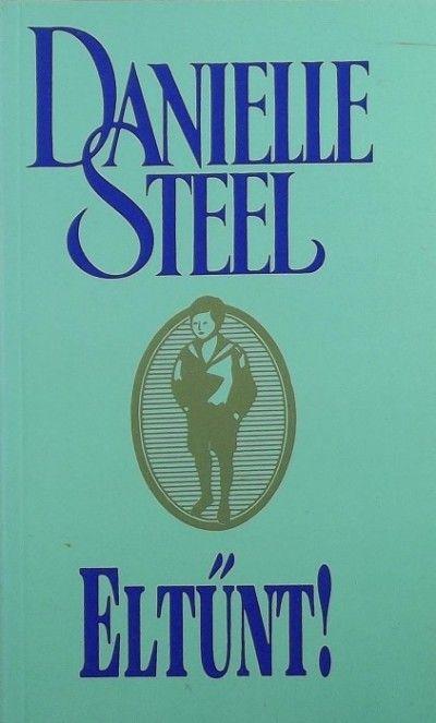 Danielle Steel - Az eltűnt - Romantikus - Megafilmek