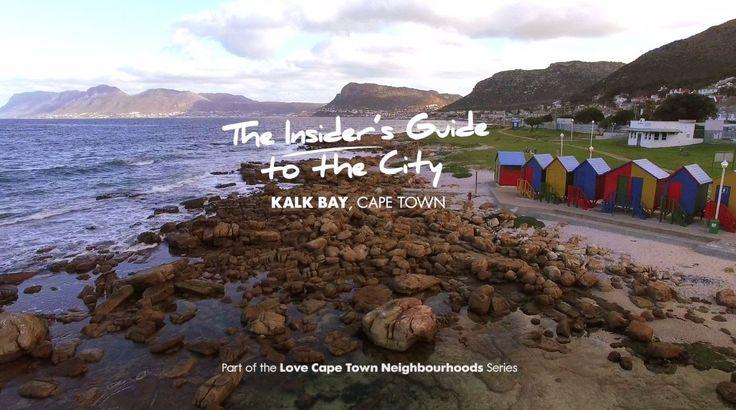 The Love Cape Town Neighbourhood series: Kalk Bay