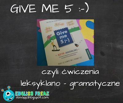 English Freak | Blog o nauczaniu języków obcych: GIVE ME 5