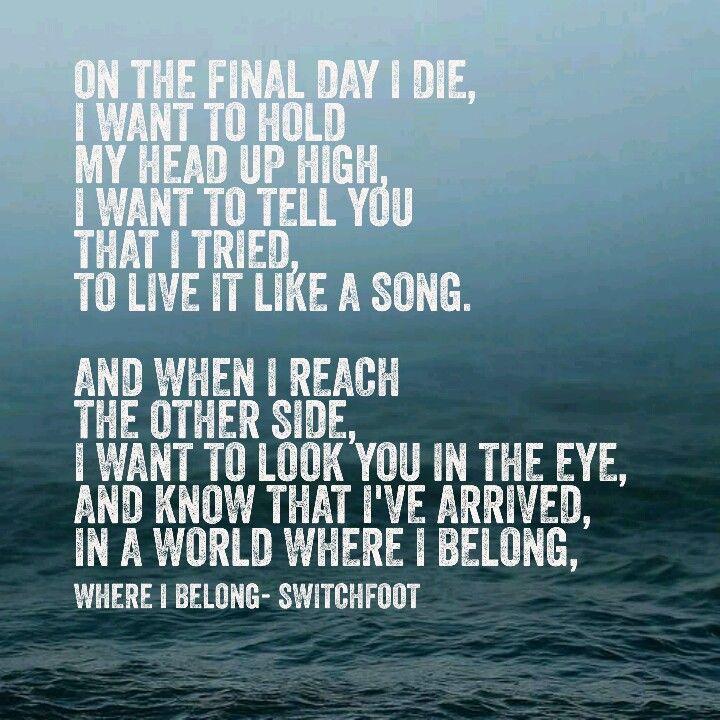 Switchfoot -  where I belong lyrics