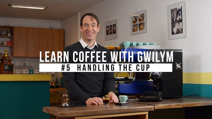 Learn Coffee with Gwilym: #5 Handling the Cup