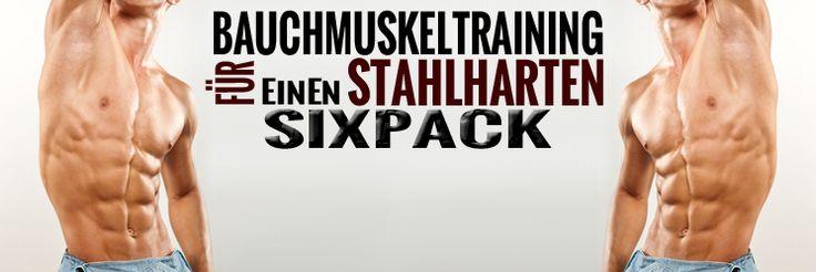Die 3 besten Sixpack-Übungen für stahlharte Bauchmuskeln
