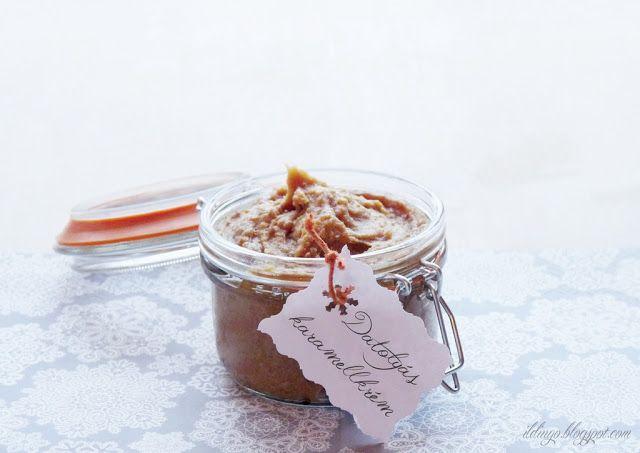 Hozzávalók: egy csipetnyi szeretet: Last Minute karácsonyi ajándék ötlet: Datolyás karamellkrém (cukortakarékosan, mézzel)