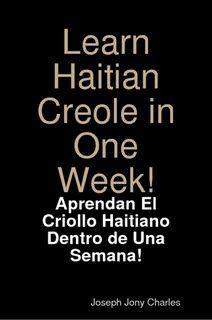 http://sakpaselearnhaitiancreole.blogspot.com/ SakPaseLearnHaitianCreole:Learn Haitian Creole Lessons,Sa-k Pase, N-ap Boule, Speak Creole
