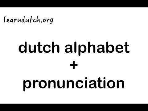DUTCH ACCENT and a Language Lesson▶ Learn Dutch Alphabet + Pronunciation. Dutch course at learndutch.org ! - YouTube