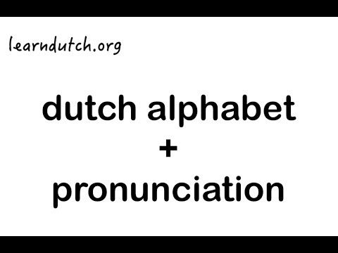 DUTCH ACCENT and a Language Lesson▶ Learn Dutch Alphabet + Pronunciation. Dutch course at learndutch.org ! - YouTube
