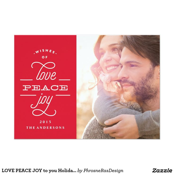 LOVE PEACE JOY to you Holiday 5x7 Photo Card. Artwork designed by Phrosne Ras Design.