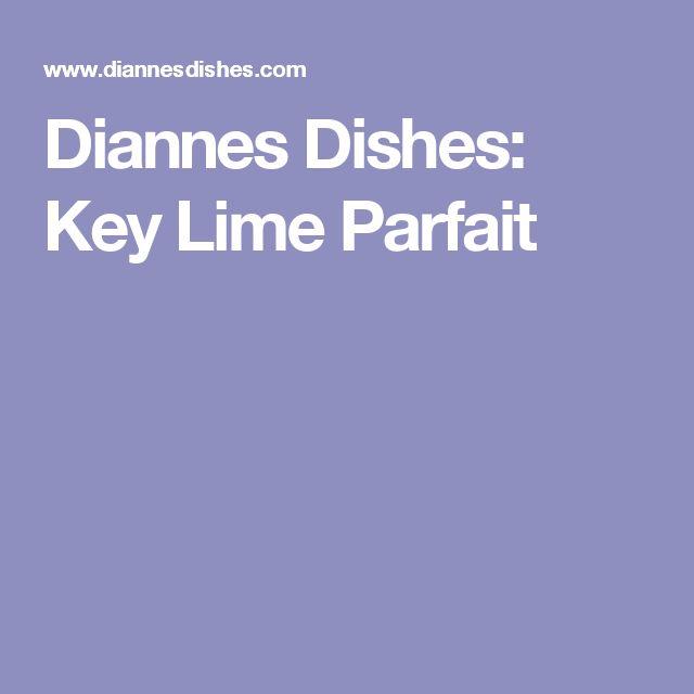 Diannes Dishes: Key Lime Parfait