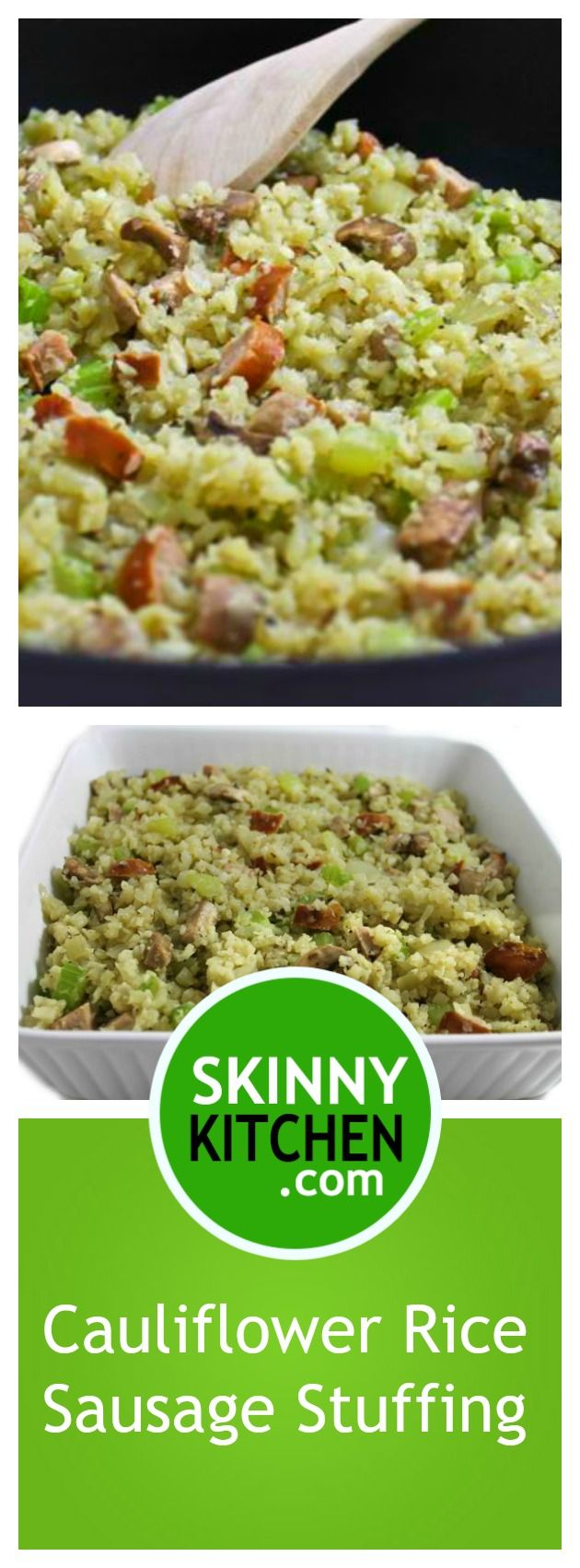 Cauliflower Rice and Sausage Stuffing (Gluten-free, Paleo) Perfect for Thanksgiving, but it's so yummy, I know you'll want to make it often! Each ¾ cup serving has only 64 cal, 3g fat and 1 SmartPoints. http://www.skinnykitchen.com/recipes/cauliflower-rice-and-sausage-stuffing-gluten-free-paleo-