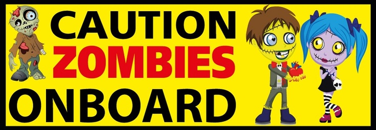 Caution Zombies Onboard - Funny Bumper Stickers, $4.50 (http://www.wholesaleprinters.com.au/caution-zombies-onboard-funny-bumper-stickers)