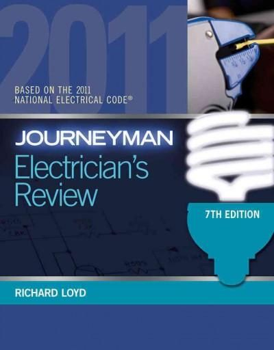 Journeyman Electrician's Review: Based on the National Electrical Code 2011