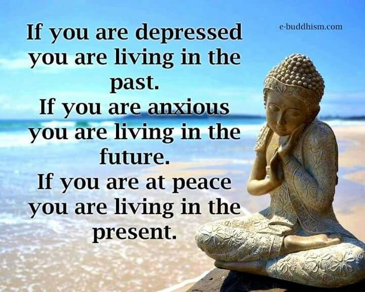 Past Future Or Present Living Buddhist Quotes Buddha Quotes Inspirational Buddhism Quote