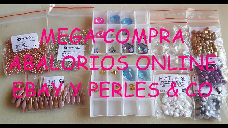 MEGA COMPRA ABALORIOS ONLINE EBAY Y PERLES & CO - YouTube