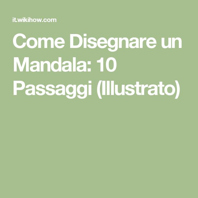 Come Disegnare un Mandala: 10 Passaggi (Illustrato)