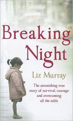 When Liz' s mother died of AIDS, she decided to take control of her own destiny and go back to high school, often completing her assignments in the hallways and subway stations where she slept. Liz squeezed four years of high school into two, while homeless; won a New York Times scholarship; and made it into the Ivy League. Breaking Night is an unforgettable and beautifully written story of one young woman' s indomitable spirit to survive and prevail, against all odds.
