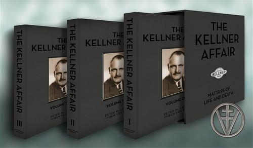 The Kellner Affair: Matters of Life and Death by Peter M. Larsen and Ben Erickson