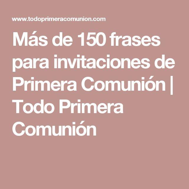 Más de 150 frases para invitaciones de Primera Comunión ...