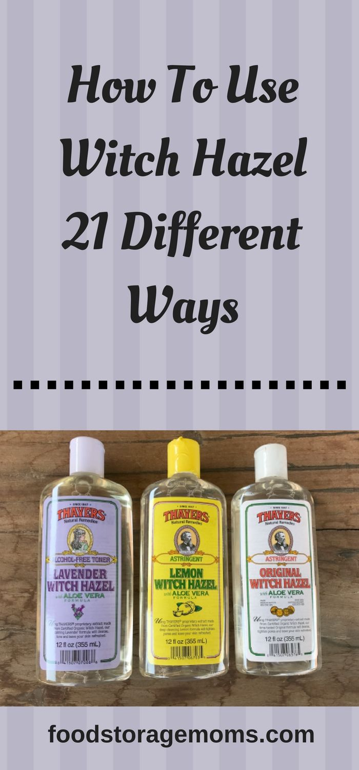 How To Use Witch Hazel 21 Different Ways
