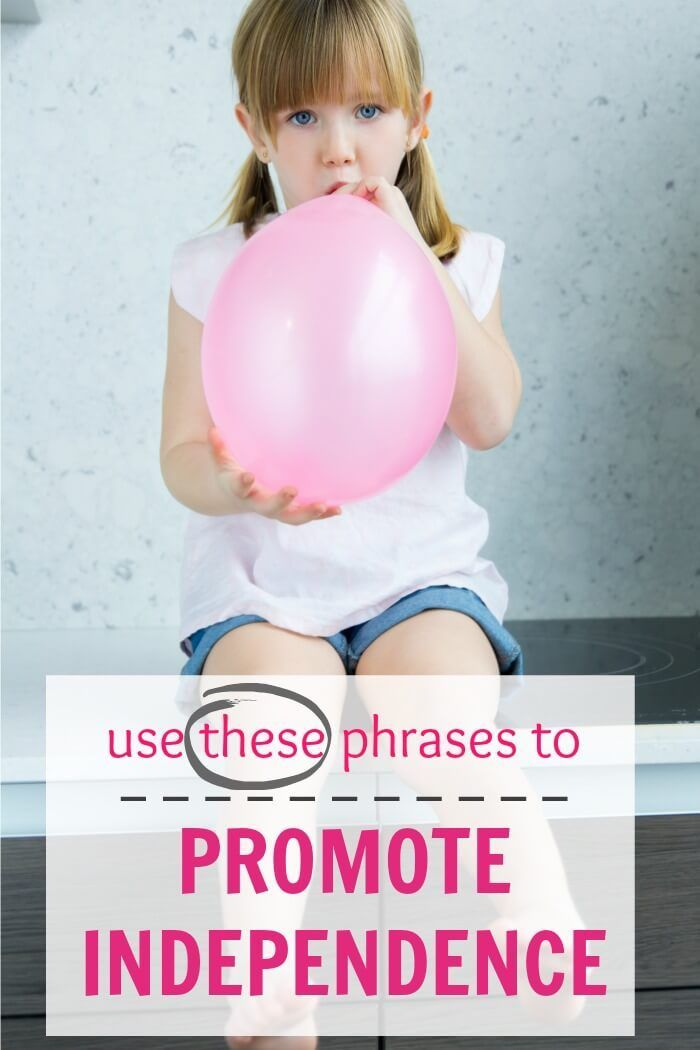 These are great phrases for parents to use that help promote independence and independent thinking in young children.