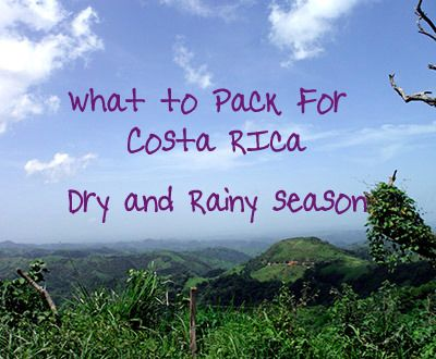 Packing for Costa Rica – What You Need to Bring