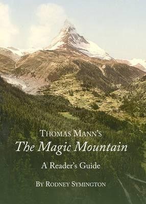 Thomas Mann's the Magic Mountain, meglio nota come «la satira» delle stazioni termali ...Mann satirico ...