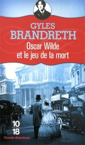 Oscar Wilde et le jeu de la mort - Gyles Brandreth, Jean-Baptiste Dupin - Amazon.fr - Livres