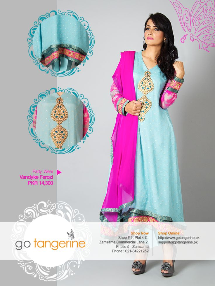 Vandyke Ferozi Price: PKR 14,300 Shirt, trouser, dupatta  http://www.gotangerine.pk/party-wear/vandyke-ferozi.html  A double layered chiffon dress in sublime ferozi and hot pink color. The beauty of the outfit is enhanced by the placement of two attractive embroidered motifs on the neckline. The dress has beautiful tie and dye chiffon sleeves. The sleeves and border are hemmed with hot pink embroidered lace. The dress is combined with a pure Chiffon dupatta and a pair of Japanese Crepe…