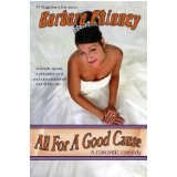 All For A Good Cause (a romantic comedy) (Kindle Edition)By Barbara Phinney