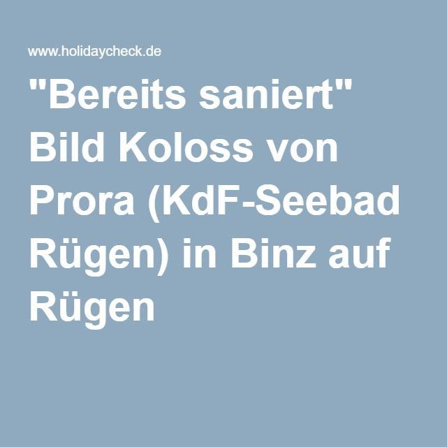 """""""Bereits saniert"""" Bild Koloss von Prora (KdF-Seebad Rügen) in Binz auf Rügen"""