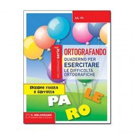 ORTOGRAFANDO - Quaderno per esercitare le difficoltà ortografiche