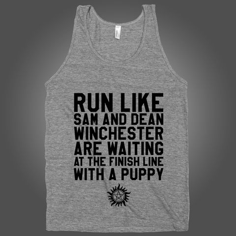 Run Like Sam And Dean Winchester Are Waiting At The Finish Line With A Puppy – Stride Fitness Apparel