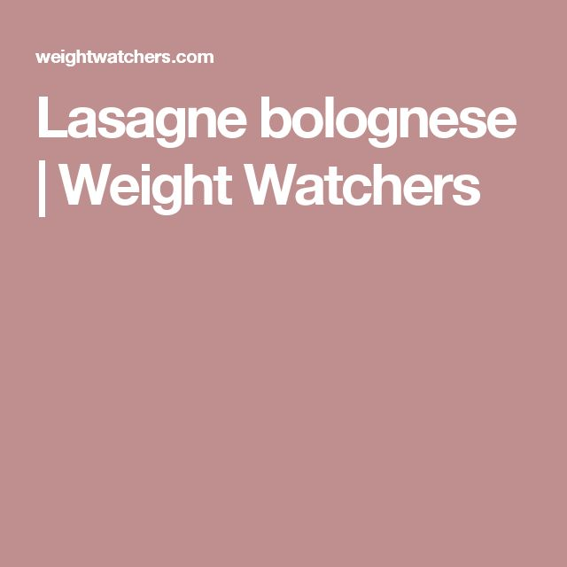 Lasagne bolognese | Weight Watchers