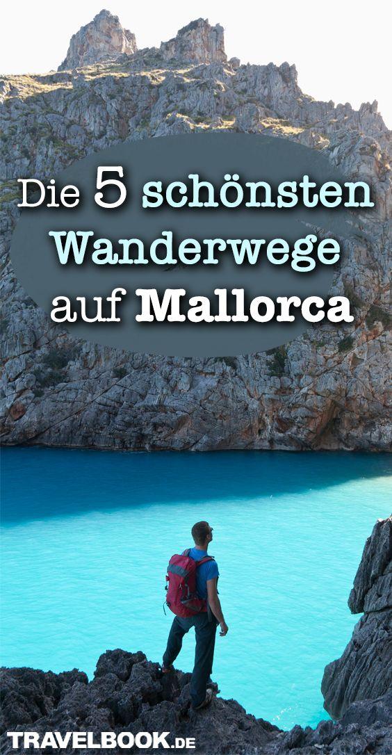Die 5 schönsten Wanderwege auf Mallorca