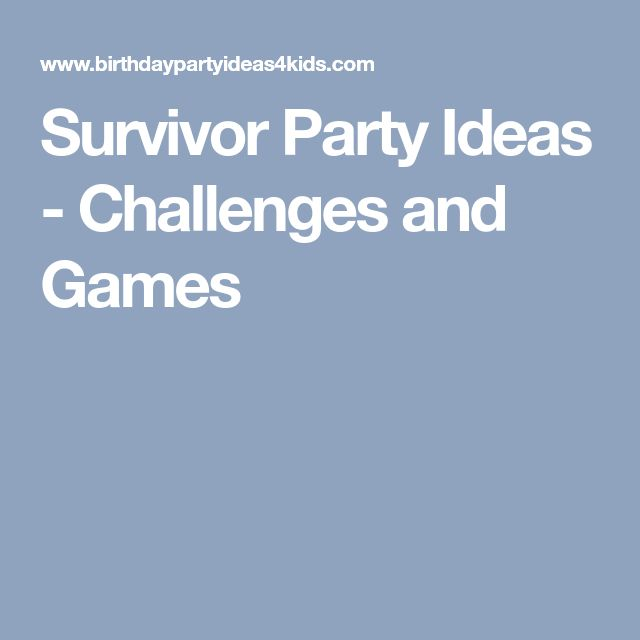 Survivor Party Ideas - Challenges and Games
