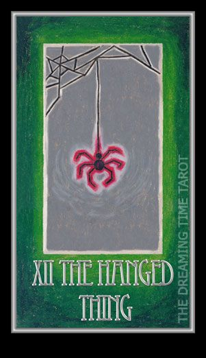 The Hanged Thing. Number 12. Distortion. Perspective shift. Enchaintment. Dreaming Time Tarot