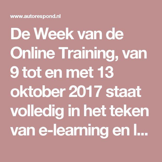 De Week van de Online Training, van 9 tot en met 13 oktober 2017staat volledig in het teken van e-learning en leren via internet, voor en door kennisondernemers (coaches, trainers, adviseurs).
