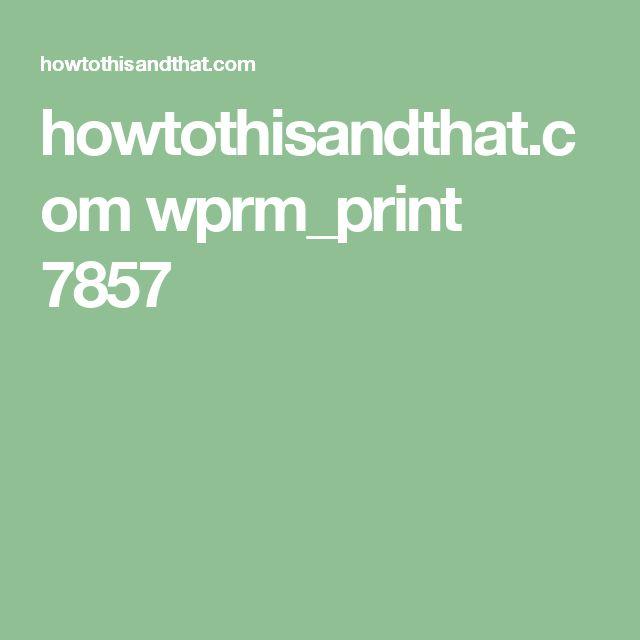 howtothisandthat.com wprm_print 7857