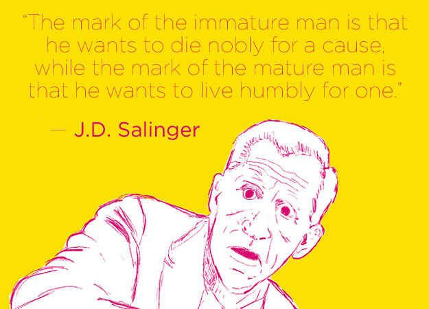 J.D. Salinger | 16 Profound Literary Quotes About Getting Older