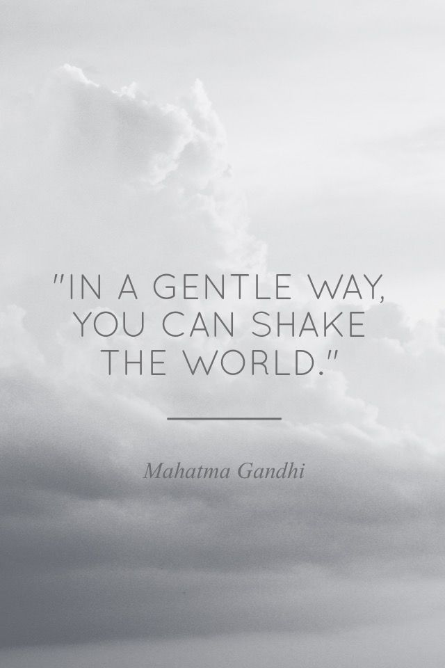 """In a gentle way, you can shake the World."" - Mahatma Gandhi #madewithover Download and edit your own quotes in Over today."